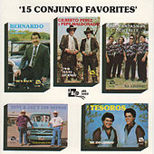 Play & Download 15 Conjunto Favorites by Various Artists | Napster