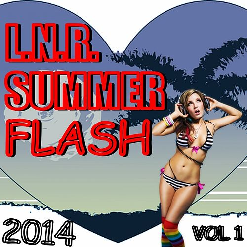 L.N.R. Summer Flash 2014 Vol. 1 - EP by Various Artists