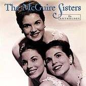 Play & Download The Anthology by McGuire Sisters | Napster