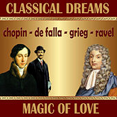 Classical Dreams. Magic Love von Various Artists