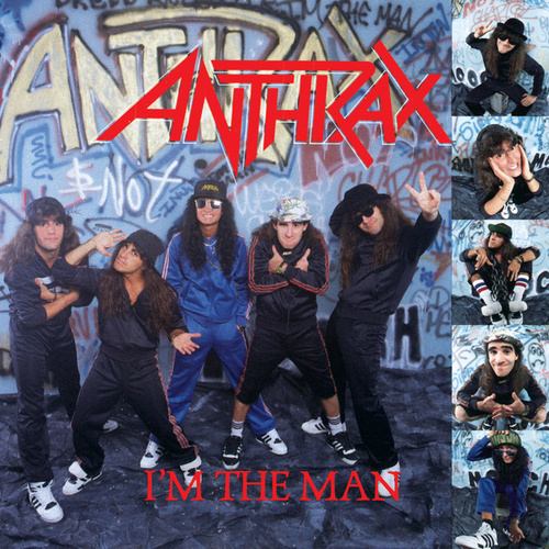 Play & Download I'm The Man by Anthrax | Napster