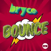 Bounce by Bryce