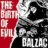 The Birth of Evil by Balzac