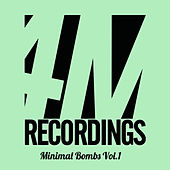 Minimal Bombs, Vol. 1 by Various Artists