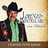 Play & Download Cuando Tuve Ganas by Lorenzo De Monteclaro | Napster