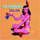 Play & Download Sangre Latina by The Companies | Napster