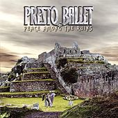 Play & Download Peace Among the Ruins by Presto Ballet | Napster