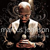 Play & Download Who's with Me by Marcus Johnson | Napster