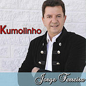 Play & Download Kumolinho by Jorge Ferreira | Napster