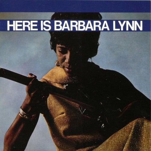 Here Is Barbara Lynn by Barbara Lynn