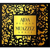 Play & Download Ajda Pekkan & Muazzez Abacı by Various Artists | Napster