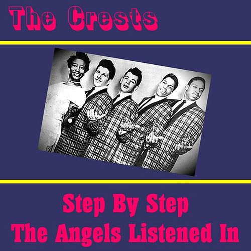 Play & Download Step by Step by The Crests | Napster