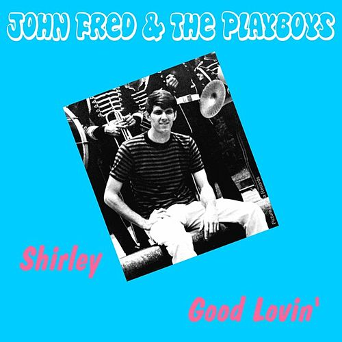 Play & Download Shirley by John Fred & the Playboys | Napster