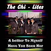 Play & Download A Letter to Myself by The Chi-Lites | Napster
