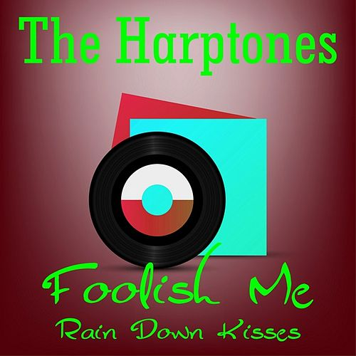Foolish Me by The Harptones