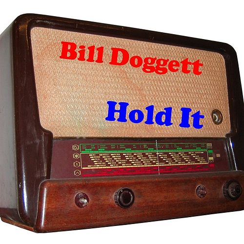 Play & Download Hold It by Bill Doggett | Napster