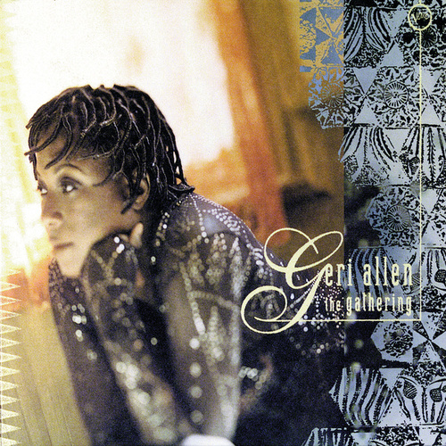 Play & Download The Gathering by Geri Allen | Napster