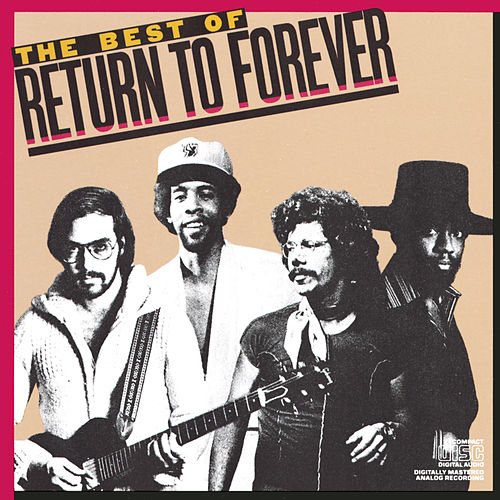 The Best Of Return To Forever by Chick Corea