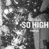 So High (feat. Ghost Loft) by Wiz Khalifa