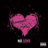 Play & Download No Love by August Alsina | Napster