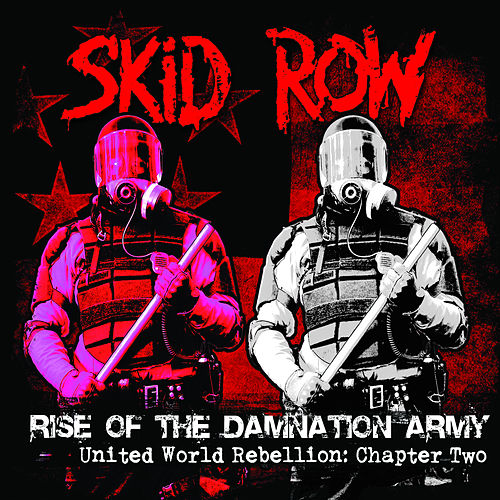 Play & Download Rise of the Damnation Army - United World Rebellion: Chapter Two by Skid Row | Napster