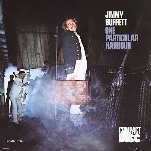 One Particular Harbour by Jimmy Buffett