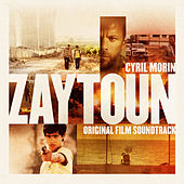 Zaytoun: Original Motion Picture Soundtrack by Cyril Morin