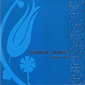 Istanbul Lounge (Compiled by Salih Saka) by Various Artists
