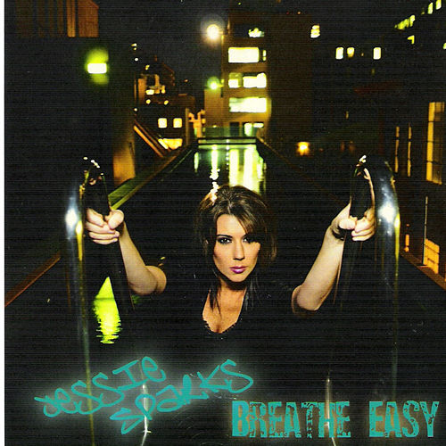 Play & Download Breathe Easy by Jessie Sparks | Napster