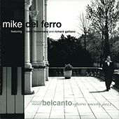 Opera meets Jazz by Mike Del Ferro