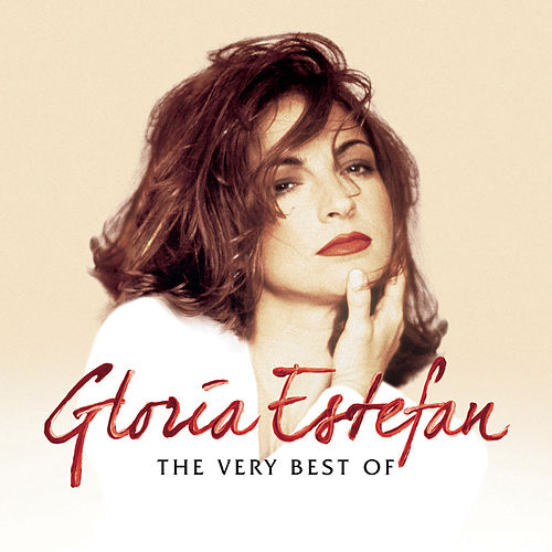 The Very Best Of Gloria Estefan (English Version) by Gloria Estefan