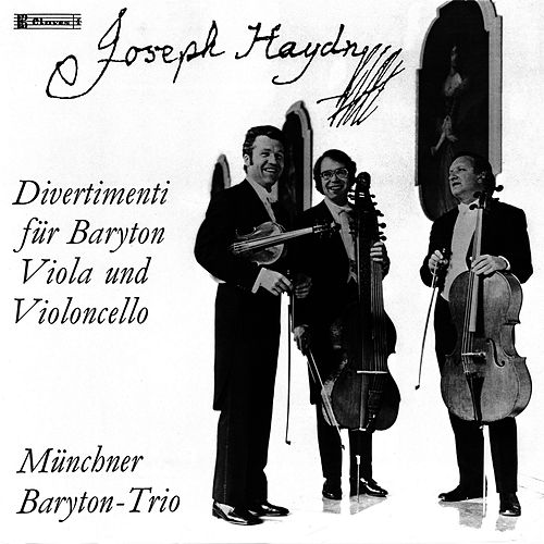 Play & Download Joseph Haydn: Divertimenti For Baryton, Viola & Violoncello by Franz Josef Haydn | Napster