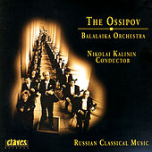 The Ossipov Balalaika Orchestra, Vol I: Russian Classical Music by Various Artists