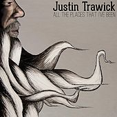 Play & Download All the Places That I've Been by Justin Trawick | Napster