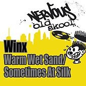 Warm Wet Sand / Sometimes As Silk by Winx