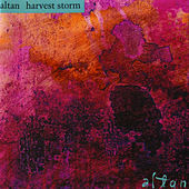 Play & Download Harvest Storm by Altan | Napster