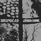 Play & Download Dropdead / Unholy Grave Split by Drop Dead | Napster