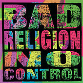 Play & Download No Control by Bad Religion | Napster