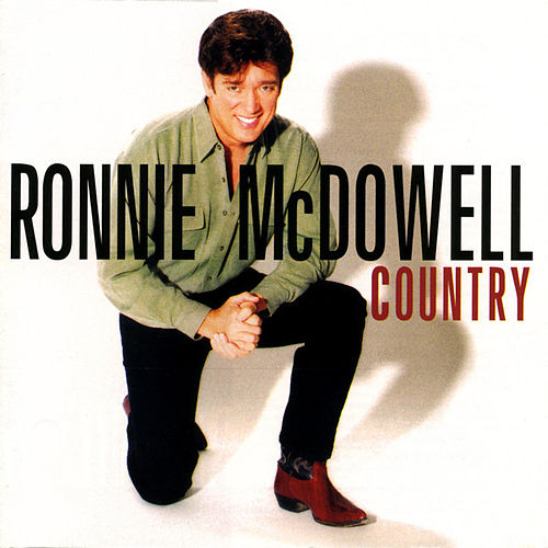 Play & Download Country by Ronnie McDowell | Napster