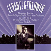 Levant Plays Gershwin by Various Artists