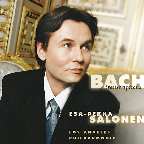 Bach Orchestral Arrangements by Los Angeles Philharmonic Orchestra