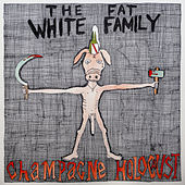 Play & Download Champagne Holocaust by Fat White Family | Napster