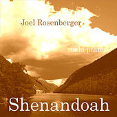 Play & Download Shenandoah by Joel Rosenberger | Napster