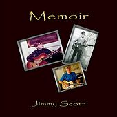Memoir by Jimmy Scott