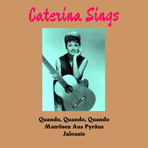 Play & Download Caterina Sings by Caterina Valente | Napster