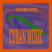 Play & Download Cuban Music Vol. 4 by Various Artists | Napster