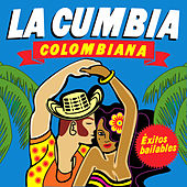 Play & Download La Cumbia Colombiana. Éxitos Bailables by Various Artists | Napster