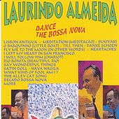 Dance the Bossa Nova by Laurindo Almeida