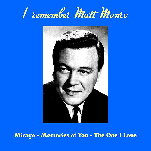 I Remember Matt Monro by Matt Monro