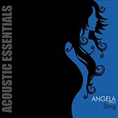 Play & Download Angela Sings Sting by Angela | Napster